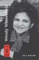 Wendy Wasserstein by Jill Dolan