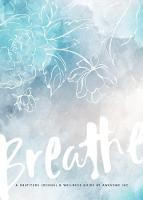 Gratitude Journal & Wellness Guide Breathe by AwesoME Inc