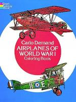 Airplanes of World War I Coloring Book by Carlo Demand