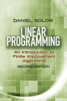 Linear Programming: An Introduction to Finite Improvement Algorithms Second Edition by Daniel Solow