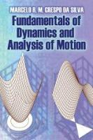 Fundamentals of Dynamics and Analysis of Motion by Marcelo R. M. Crespo da Silva