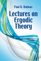 Lectures on Ergodic Theory by Paul R. Halmos