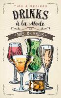 Drinks a la Mode by Harriet De Salis