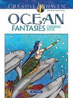 Creative Haven Ocean Fantasies Coloring Book by Aaron Pocock