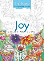 BLISS Joy Coloring Book Your Passport to Calm by Jo Taylor
