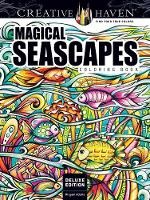 Creative Haven Deluxe Edition Magical SeaScapes Coloring Book by Miryam Adatto
