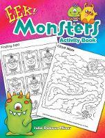 EEK! Monsters Activity Book by Julie Miner