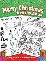 Merry Christmas Activity Book by Tony, PhD Tallarico