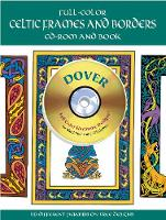 Full-Color Celtic Frames and Borders CD-ROM and Book by Mallory Pearce