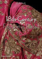 Fashion in Detail: 18th Century by Avril Hart