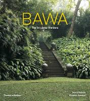 Bawa: Gardens of Sri Lanka by David Robson