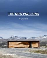 New Pavilions by Philip Jodidio