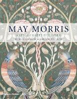 May Morris Arts & Crafts Designer by Rowan Bain, Hanna Faurby
