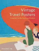 Vintage Travel Posters A Journey to the Sea in 30 Posters by Gill Saunders