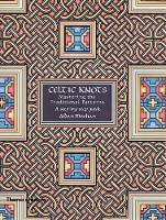 Celtic Knots: Mastering the Tradition by Aidan Meehan