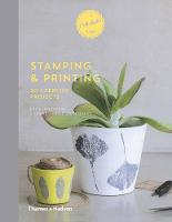 A Craft Studio Book: Stamping and Printing 20 Creative Projects by Emilie Greenberg