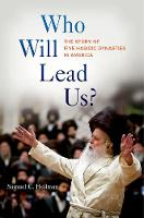 Who Will Lead Us? The Story of Five Hasidic Dynasties in America by Samuel C. Heilman
