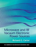 Microwave and RF Vacuum Electronic Power Sources by Richard G. (Lancaster University) Carter