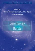 Gamma-ray Bursts by Chryssa (NASA-Marshall Space Flight Center, Huntsville) Kouveliotou