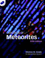 Catalogue of Meteorites Reference Book with CD-ROM by Monica M. (Natural History Museum, London) Grady