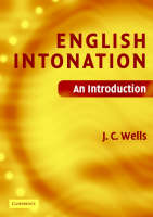 English Intonation PB and Audio CD An Introduction by J. C. (University College London) Wells