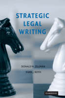Strategic Legal Writing by Donald N. Zillman, Evan J. Roth