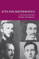 Sets for Mathematics by F. William (State University of New York, Buffalo) Lawvere, Robert (Mount Allison University, Canada) Rosebrugh