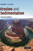 Erosion and Sedimentation by Pierre Y. (Colorado State University) Julien
