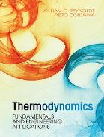 Thermodynamics Fundamentals and Engineering Applications by William Reynolds, Piero (Technische Universiteit Delft, The Netherlands) Colonna
