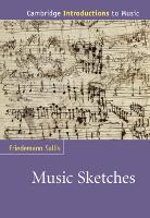 Music Sketches by Friedemann (University of Calgary) Sallis