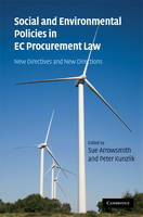 Social and Environmental Policies in EC Procurement Law New Directives and New Directions by Professor Sue Arrowsmith