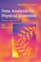 Data Analysis for Physical Scientists Featuring Excel (R) by Les (University of Technology, Sydney) Kirkup