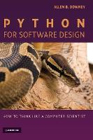 Python for Software Design How to Think Like a Computer Scientist by Allen B. Downey