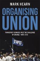 Organising Union by Mark Hearn