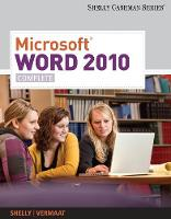 Microsoft (R) Word 2010 Complete by Gary (Shelly Cashman Institute) Shelly, Misty (Purdue University Calumet) Vermaat