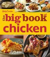 Betty Crocker the Big Book of Chicken by Betty Crocker