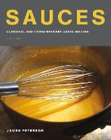 Sauces Classical and Contemporary Sauce Making by James Peterson