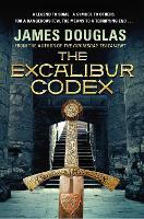 The Excalibur Codex by James Douglas