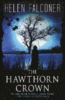 The Hawthorn Crown by Helen Falconer
