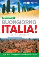 BUONGIORNO ITALIA! COURSE BOOK (NEW EDITION) by John Cremona, Joseph Cremona, Marie-Louise Cremona, Pamela Cremona