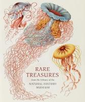 Rare Treasures From the Library of the Natural History Museum by Judith Magee