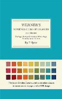 Werner's Nomenclature of Colours Adapted to Zoology, Botany, Chemistry, Minerology, Anatomy and the Arts by Patrick Syme, Abraham G. Werner