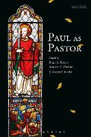 Paul as Pastor by Brian S. (Ridley College, Australia) Rosner