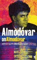 Almodovar on Almodovar by Frederic Strauss