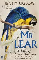 Cover for Mr Lear  by Jenny Uglow, Jenny Uglow