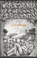 Folk Song in England by Steve Roud