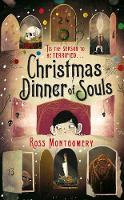 Christmas Dinner of Souls by Ross (author) Montgomery