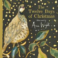 The Twelve Days of Christmas by Anna Wright