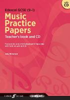 Edexcel GCSE Music Practice Papers Teacher's Book by Julia Winterson