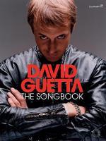 David Guetta: The Songbook (Piano Voice and Guitar) by David Guetta